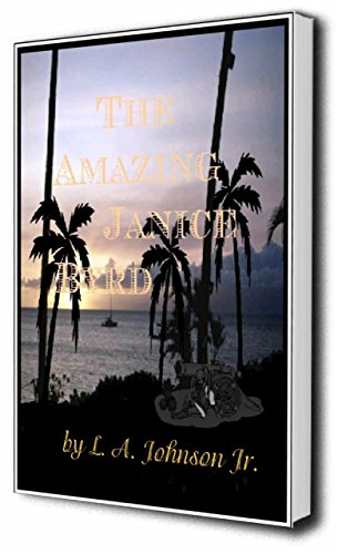 Book: The Amazing Janice Byrd by Liberty Dendron