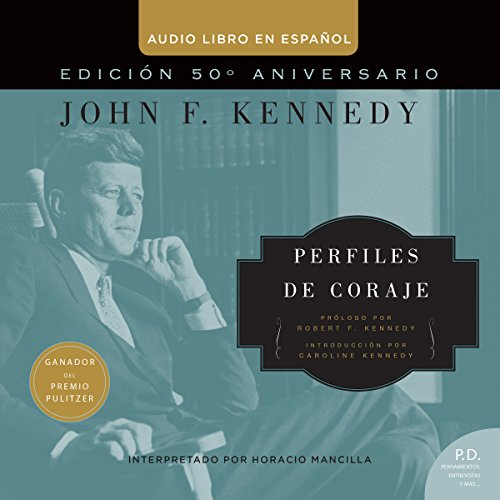 Perfiles de Coraje [Profiles in Courage] audiobook cover art