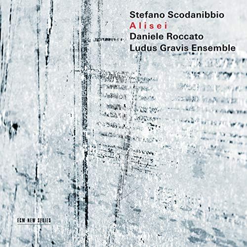 Daniele Roccato & Ludus Gravis Ensemble