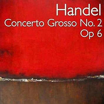 Handel Concerto Grosso No. 2, Op 6