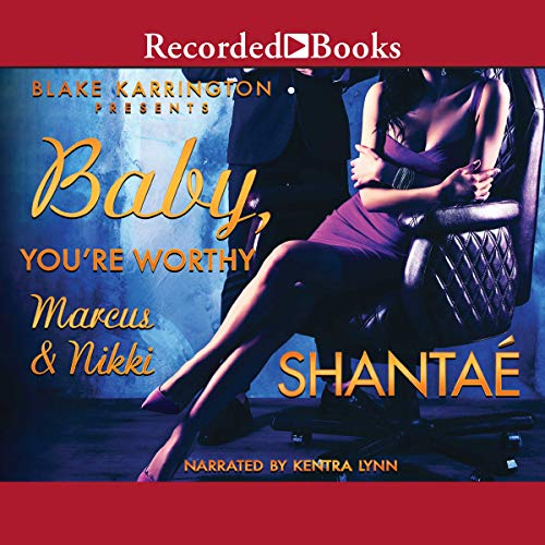 Baby You're Worthy audiobook cover art