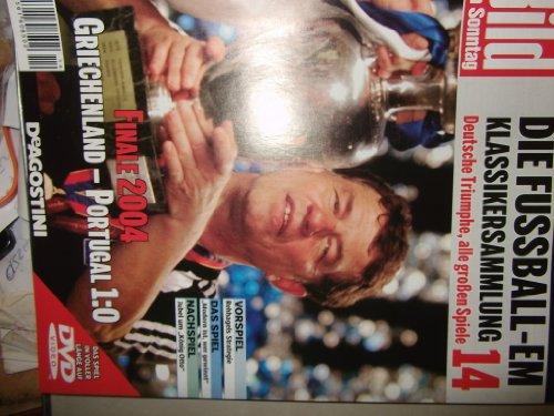 Die Fussball-EM ~ Klassikersammlung 14 ~ Deutsche Triumphe, alle grossen Spiele ~ Finale 2004 ~ Griechenland-Portugal 1:0