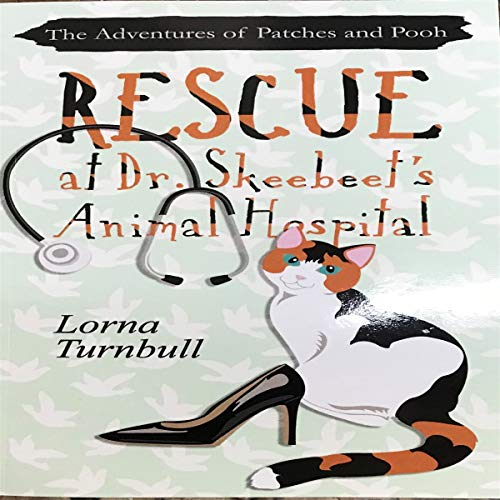 Rescue at Dr. Skeebeet's Animal Hospital audiobook cover art