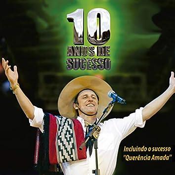 10 anos de sucesso