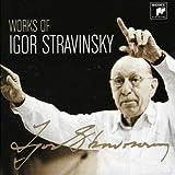 Works of Igor Stravinsky  ワークス・オブ・イーゴリ・ストラヴィンスキー