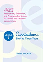 Assessment, Evaluation, and Programming System for Infants and Children (AEPS®), Curriculum for Birth to Three Years