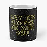 May The Coffee Be With You Classic Mug - Ceramic White (11 Ounce) Tea Cup Nursing Appreciation Gifts For Nurse Practitioner-