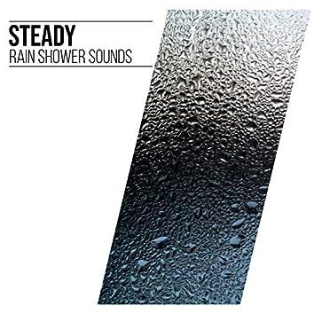 #10 Steady Rain Shower Sounds