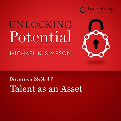 Discussion 26: Skill 7 - Talent as an Asset audiobook cover art