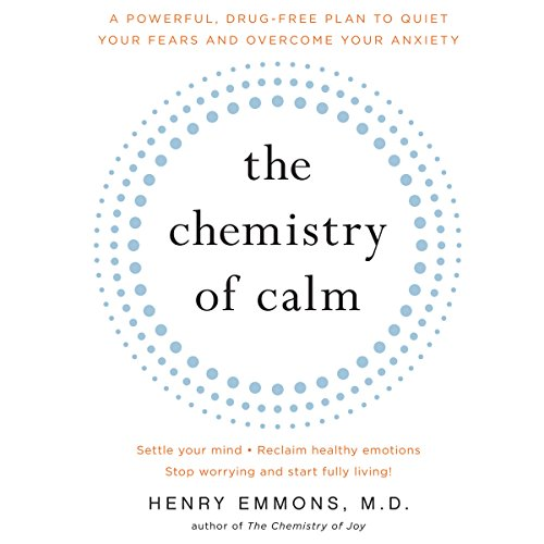 The Chemistry of Calm Audiobook By Henry Emmons cover art