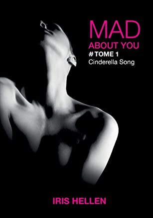 Mad About You, Tome 1 : Cinderella Song