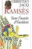 Ramsès tome 5 - Sous l'acacia d'Occident
