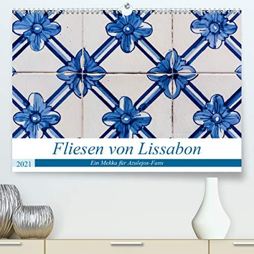 Fliesen von Lissabon (Premium, hochwertiger DIN A2 Wandkalender 2021, Kunstdruck in Hochglanz)