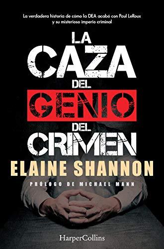 La caza del genio del crimen (No Ficción)