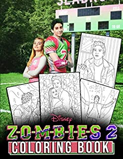 ZOMBIES 2 Coloring Book: Musical Movie Z-O-M-B-I-E-S 2 Coloring Books for Teens