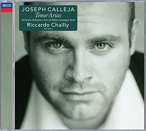 Joseph Calleja, Orchestra Sinfonica di Milano Giuseppe Verdi & Riccardo Chailly