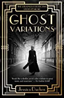 Ghost Variations: The Strangest Detective Story in the History of Music