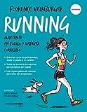 Running: Mantente en forma y disfruta corriendo (Terapias Slim)