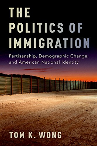 The Politics of Immigration: Partisanship, Demographic Change, and American National Identity (English Edition)