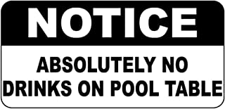 Fastasticdeals Notice Absolutely No Drinks On Pool Table Vintage Style Metal Sign 8 X 12 in
