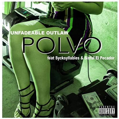 unfadeable outlaw feat. SyckSyllables & Sinful El Pecador