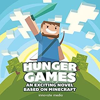 Hunger Games: An Exciting Novel Based on Minecraft audiobook cover art