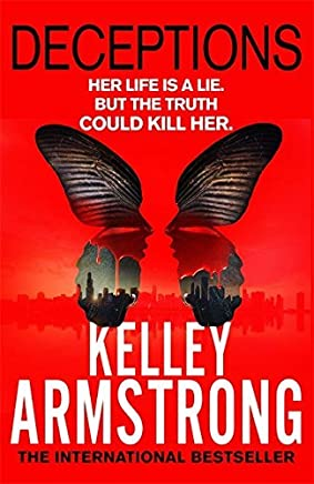 Deceptions: Number 3 in series (Cainsville) by Kelley Armstrong (2015-08-20)