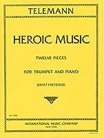 テレマン: 英雄的音楽/インターナショナル・ミュージック社/トランペットとピアノ