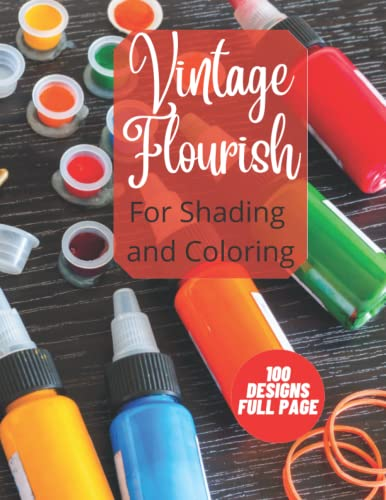 Compare Textbook Prices for Vintage Flourish For Shading and Coloring: Tattooists Vintage Flourish 100 Full Page Designs for Stenciling, Shading and Coloring  ISBN 9798497160093 by Stone, Roy