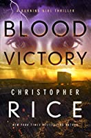 Blood Victory: A Burning Girl Thriller (The Burning Girl)
