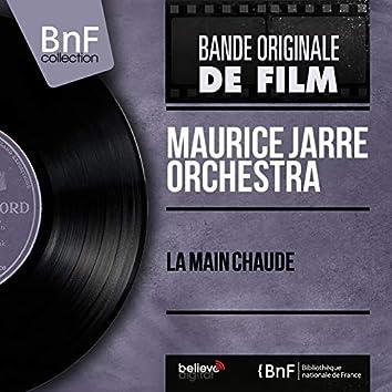 La main chaude (Original Motion Picture Soundtrack, Mono Version)