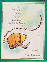 The Brilliant Career of Winnie-the-Pooh