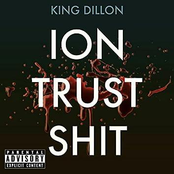 Ion Trust Shit