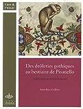 Des drôleries gothiques au bestiaire de Pisanello - Le Bréviaire de Marie de Savoie