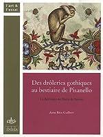 Des drôleries gothiques au bestiaire de Pisanello - Le Bréviaire de Marie de Savoie d'Anne Ritz-Guilbert