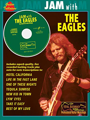 Jam With The Eagles: (guitar Tab) (Total Accuracy: Professional Guitar Workshops)