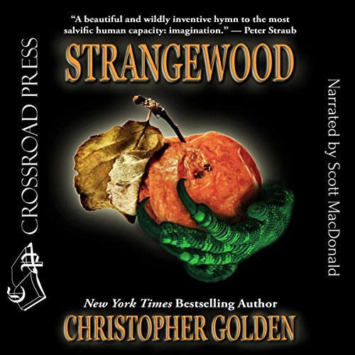 Strangewood                   By:                                                                                                                                 Christopher Golden                               Narrated by:                                                                                                                                 Scott MacDonald                      Length: 11 hrs and 19 mins     Not rated yet     Overall 0.0