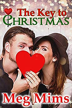 The Key to Christmas (Keys Book 2) by [Meg Mims]