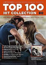 Top 100 Hit Collection 80: 8 Chart Hits: Shallow - In My Mind - Girls Like You - Cordula Grün - Bohemian Rhapsody - Je ne parle pas français - Flames - Bella Ciao.. Band 80. Klavier / Keyboard.