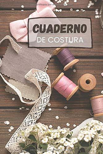 Cuaderno de costura: Sus inspiraciones - Para principiantes o profesionales de la costura | 6*9 pulgadas Blanca | Ideas y Patrones de Costura