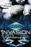 Invasion - Verkauft (Dark Romance)