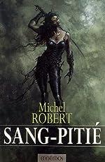 L'Agent des ombres, Tome 3 - Sang-Pitié de Michel Robert