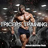 Triceps Training - Workout Motivation Music