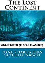 The Lost Continent Annotated (Maple Classics)