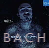 Silent Cantata by MUSICA SEQUENZA (2013-11-26)