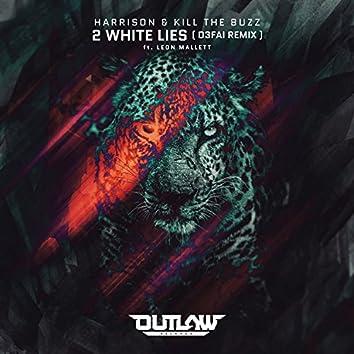 2 White Lies (D3fai Remix)