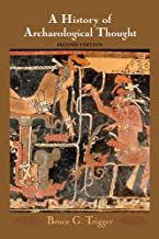 A History of Archaeological Thought (English Edition)
