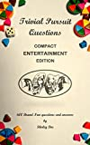 TRIVIAL PURSUIT QUESTIONS: ENTERTAINMENT EDITION (English Edition)