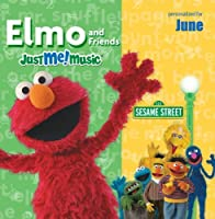 Sing Along With Elmo and Friends: June by Elmo and the Sesame Street Cast