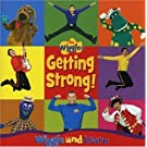 Getting Strong: Get Ready to Wiggle & Learn